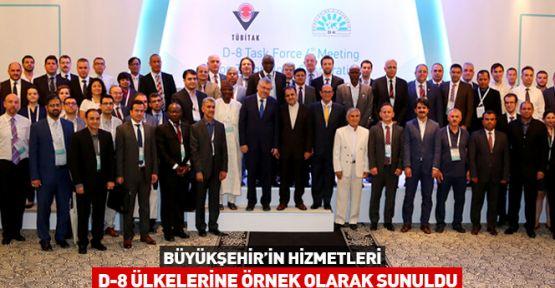 Konya projeleri D-8 Ülkelerine örnek olacak