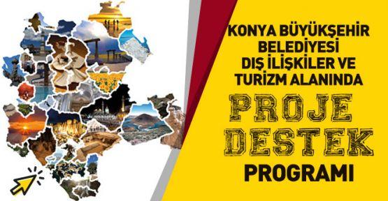 Konya'da projeler destekleniyor