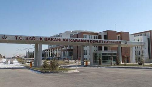 Son Sistem Hizmetleri Ve Uzman Kadroları İle Karaman Devlet Hastanesi