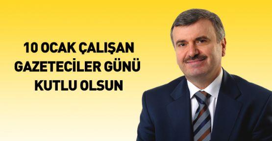Tahir Akyürek, 10 Ocak Çalışan Gazeteciler Günü Mesajı