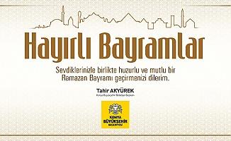 Başkan Tahir Akyürek'in Ramazan Bayramı mesajı