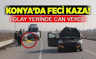 Konya'da feci kaza! Olay yerinde can verdi
