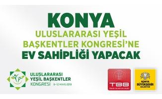 Konya Uluslararası Yeşil Başkentler Kongresi'ne Ev Sahipliği Yapacak