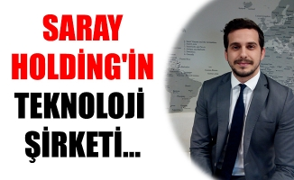 SARAY HOLDİNG'İN TEKNOLOJİ ŞİRKETİ...