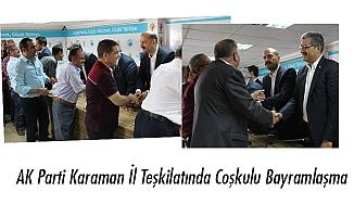 AK Parti Karaman İl Teşkilatında Coşkulu Bayramlaşma
