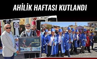 AHİLİK HAFTASI KUTLANDI
