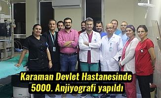Karaman Devlet Hastanesinde 5000. Anjiyografi yapıldı