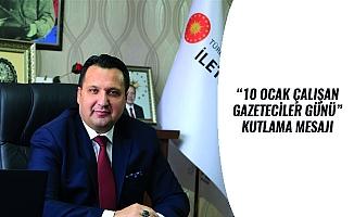 """""""10 OCAK ÇALIŞAN GAZETECİLER GÜNÜ"""" KUTLAMA MESAJI"""