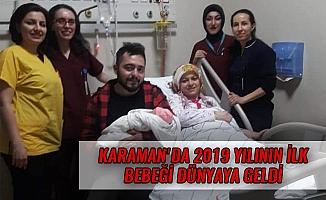 KARAMAN'DA 2019 YILININ İLK BEBEĞİ DÜNYAYA GELDİ