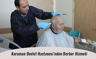 Karaman Devlet Hastanesi'nden Berber Hizmeti