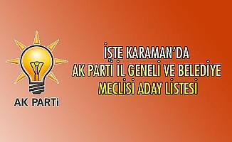 İŞTE KARAMAN'DA AK PARTİ İL GENELİ VE BELEDİYE MECLİSİ ADAY LİSTESİ