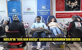 """KIZILAY'IN """"ACİL KAN BAĞIŞI"""" ÇAĞRISINA KARAMAN'DAN DESTEK"""