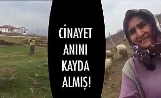 CİNAYET ANINI KAYDA ALMIŞ!