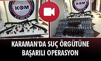KARAMAN'DA SUÇ ÖRGÜTÜNE BAŞARILI OPERASYON