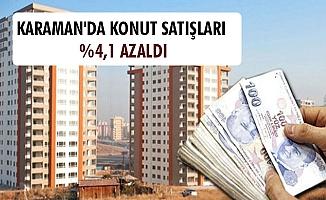 KARAMAN'DA KONUT SATIŞLARI %4,1 AZALDI