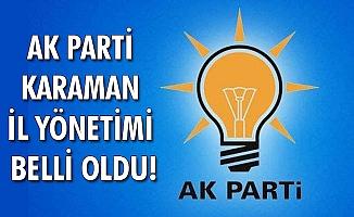 AK PARTİ KARAMAN İL YÖNETİMİ BELLİ OLDU!