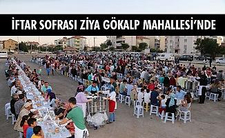 İFTAR SOFRASI ZİYA GÖKALP MAHALLESİ'NDE