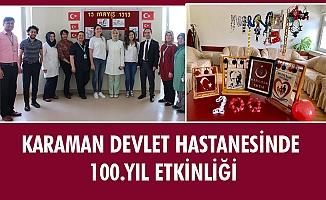 KARAMAN DEVLET HASTANESİNDE 100.YIL ETKİNLİĞİ