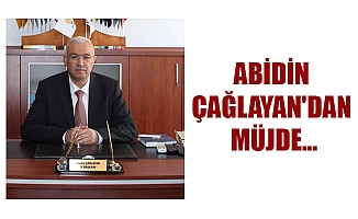 ABİDİN ÇAĞLAYAN'DAN MÜJDE...