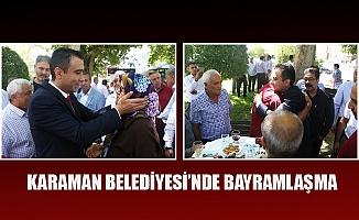 KARAMAN BELEDİYESİ'NDE BAYRAMLAŞMA
