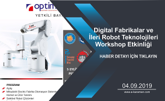 Digital Fabrikalar ve İleri Robot Teknolojileri Workshop Etkinliği