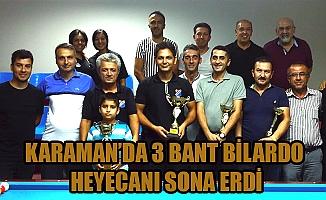 KARAMAN'DA 3 BANT BİLARDO HEYECANI SONA ERDİ