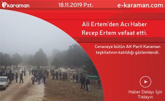 Ali Ertem'in babası Recep Ertem vefaat etti.
