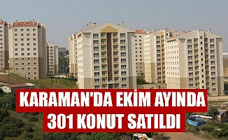KARAMAN'DA EKİM AYINDA 301 KONUT SATILDI