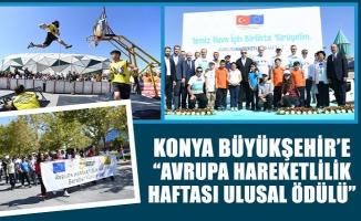 """Konya Büyükşehir'e """"Avrupa Hareketlilik Haftası Ulusal Ödülü"""""""