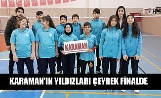 KARAMAN'IN YILDIZLARI ÇEYREK FİNALDE