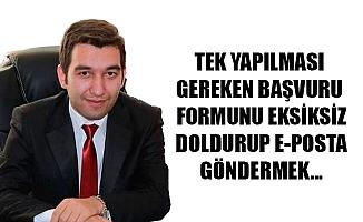 TEK YAPILMASI GEREKEN BAŞVURU FORMUNU EKSİKSİZ DOLDURUP E-POSTA GÖNDERMEK...