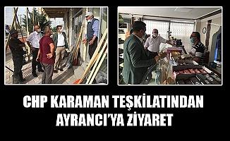CHP KARAMAN TEŞKİLATINDAN AYRANCI'YA ZİYARET