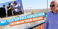 Karaman'da Mut Yolu Kavşağında Çalışmalar Yeniden Başladı