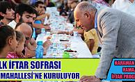 Karaman'da ilk iftar sofrası Atatürk Mahallesinde