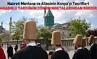 Konya'da Hazreti Mevlana ve Ailesi 789. Kez Karşılandı