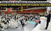 Konya'daki esnaf odalarıyla iftar buluşmaları devam ediyor