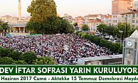 Son iftar sofrası Aktekke 15 Temmuz Demokrasi Meydanı'nda