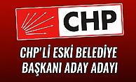 CHP'Lİ ESKİ BELEDİYE BAŞKANI ADAY ADAYI