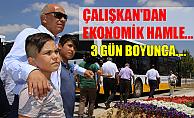 ÇALIŞKAN'DAN  EKONOMİK HAMLE...