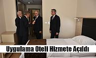 Uygulama Oteli Hizmete Açıldı