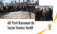 AK Parti Karaman'da Seçim Startını Verdi!