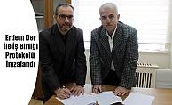 Erdem Der İle İş Birliği Protokolü İmzalandı
