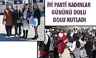 İYİ PARTİ KADINLAR GÜNÜNÜ DOLU DOLU KUTLADI