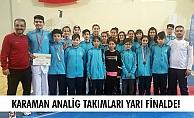 KARAMAN ANALİG TAKIMLARI YARI FİNALDE!