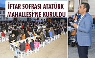 İFTAR SOFRASI ATATÜRK MAHALLESİ'NE KURULDU