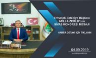 Ermenek Belediye Başkanı ATİLLA ZORLU'nun SİVAS KONGRESİ MESAJI