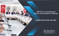 TBB'de Su ve Kanalizasyon İdareleri Genel Müdürler Toplantısı