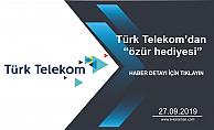 Türk Telekom'dan 'özür hediyesi'