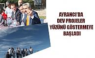 AYRANCI'DA DEV PROJELER YÜZÜNÜ GÖSTERMEYE BAŞLADI