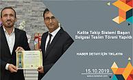Kalite Takip Sistemi Başarı Belgesi Teslim Töreni Yapıldı